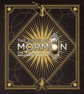 Book of Mormon on Broadwayyy