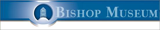 Bishop's Museum - Josh