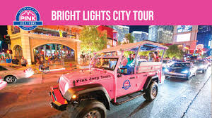 Bright Lights - Pink Jeep Tour