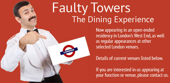 Comedy Show - Faulty Towers the Dinning Expierence